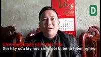 Video: Lãnh đạo trường PTTH Đức Thọ khẩn cầu các nhà hảo tâm chung tay cứu lấy học sinh nghèo học giỏi.