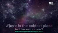 Bí ẩn kéo dài 22 năm về nơi lạnh nhất trong vũ trụ