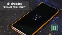 Mẹo tiết kiệm pin tối đa cho Galaxy S8