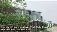 Biệt thự triệu USD của Trịnh Xuân Thanh trên đỉnh Tam Đảo