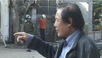 Ông Nguyễn Chính Minh bức xúc về việc bị chính quyền tháo dỡ tài sản