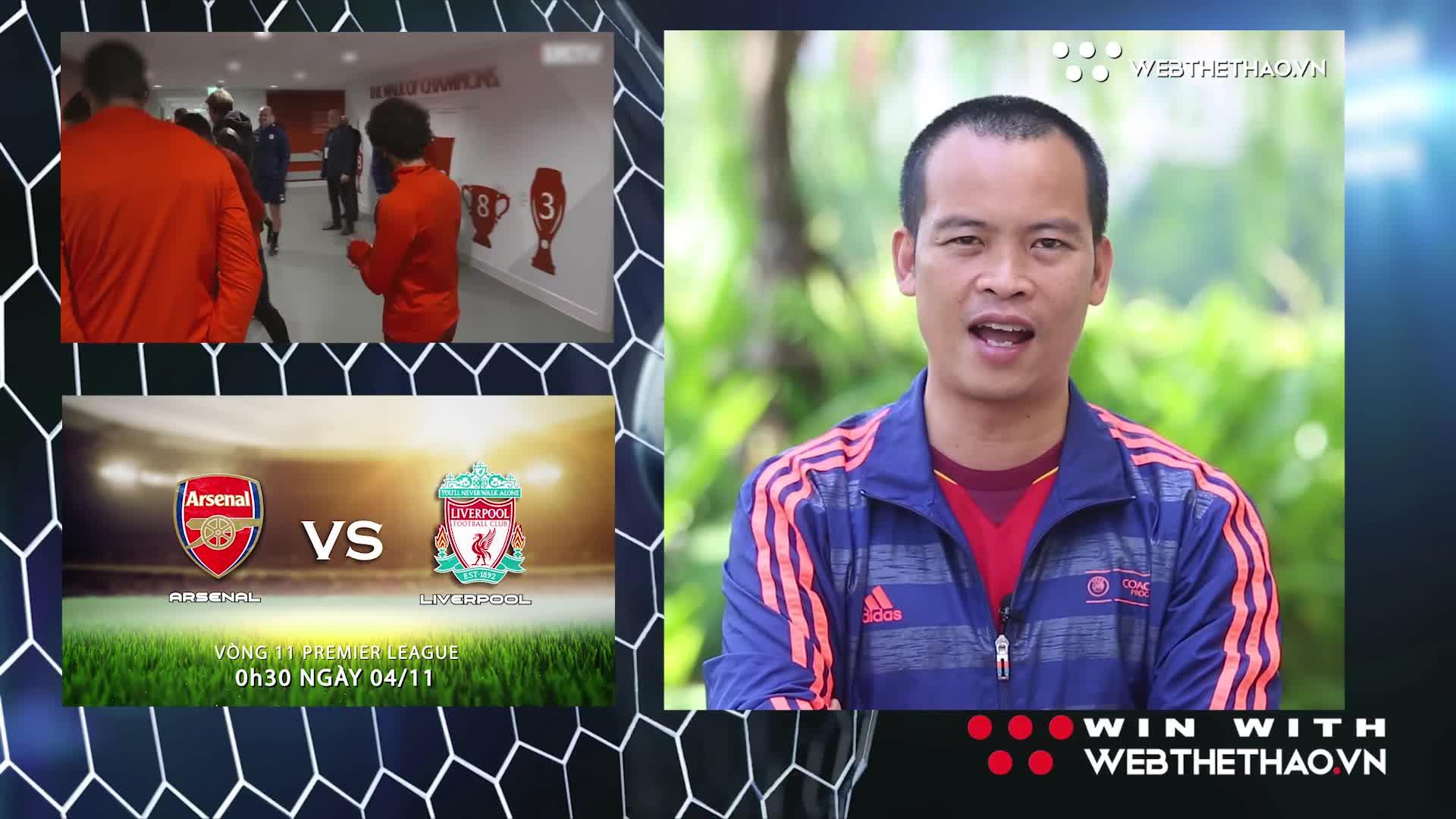 Arsenal vs Liverpool: BLV Quang Huy và nhà báo Minh Hải nhận định và dự đoán (3W - Win With Webthethao)
