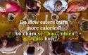 """Ăn chậm sẽ """"hao"""" nhiều calo hơn?"""