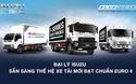 Đại lý Isuzu sẵn sàng cho xe tải Euro 4