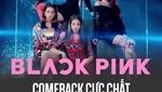 """Black Pink comeback với MV """"Ddu Du Ddu Du"""" cực chất"""