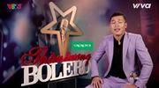 """Tập 3 """"Thần tượng Bolero"""": Thạch Phay"""
