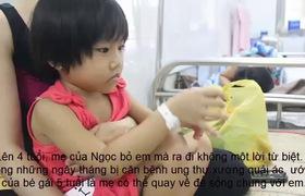 Bé gái 5 tuổi bị ung thư xương mong ước một lần được gặp lại mẹ