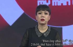 """""""Đàn ông phải thế"""": Trấn Thành tham gia cùng người yêu cũ Mai Hồ trước khi chia tay và cưới Hari Won"""
