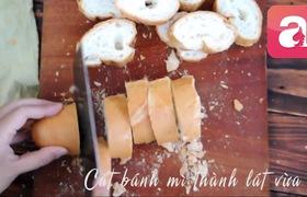 5 phút làm bánh mì áp chảo ăn sáng ngon miệng đủ chất