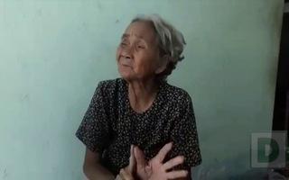 Bà Nguyễn Thị Sáu kể về cuộc sống buồn khổ, cay đắng của mình.