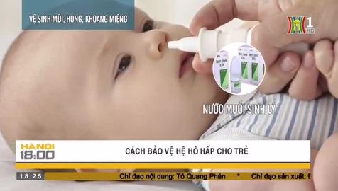 Cách bảo vệ đường hô hấp cho trẻ