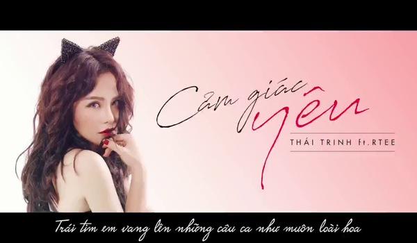 """Ca khúc """"Cảm giác yêu"""" - Thái Trinh."""