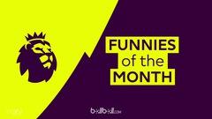 Tổng hợp những tình huống hài hước tháng 4 giải Ngoại hạng Anh
