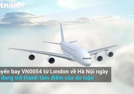 Toàn cảnh chuyến bay VN0054 lây lan các ca nhiễm COVID-19 mới ở Việt Nam