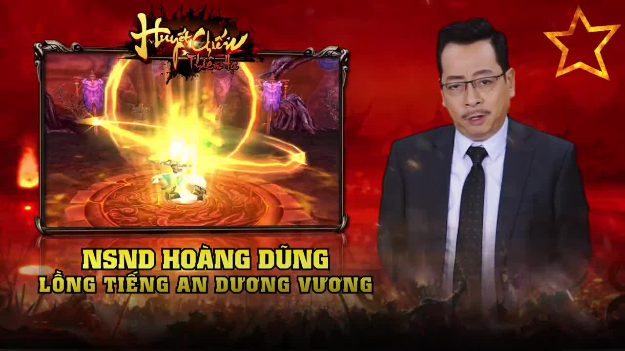 """""""Nổi da gà"""" khi nghe giọng An Dương Vương được lồng tiếng bởi """"ông trùm"""" Phan Quân trong Huyết Chiến Thiên Hạ"""