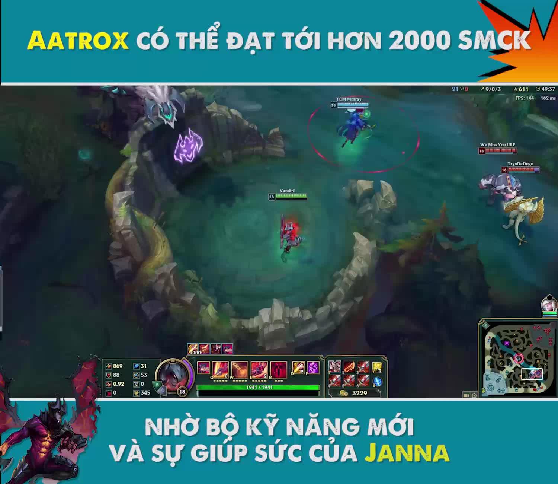 LMHT: Aatrox có thể đạt tới hơn 2000 SMCK nhờ bộ kỹ năng mới và sự giúp sức của Janna