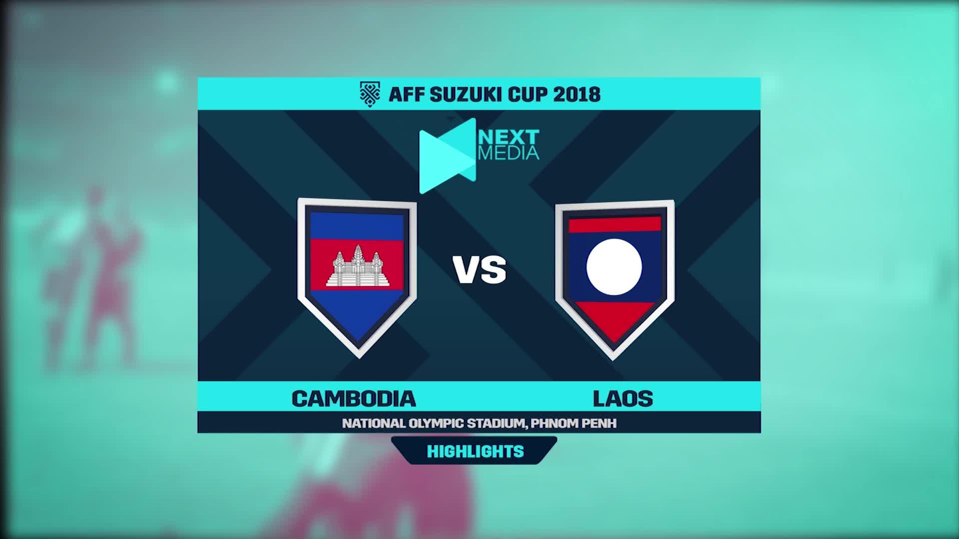 Vòng bảng AFF Cup 2018: Campuchia 3-1 Lào (Nguồn: Next Media)