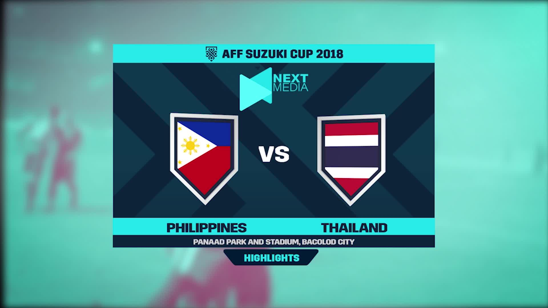 Vòng bảng AFF Cup 2018: Philippines 1-1 Thái Lan (nguồn: Next Media)