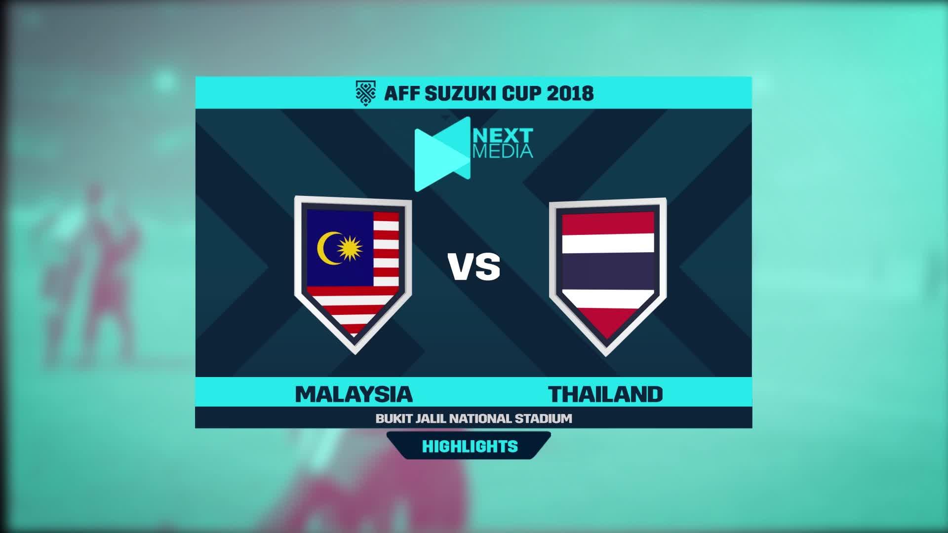 Bán kết AFF Cup 2018: Malaysia 0-0 Thái Lan (nguồn: Next Media)