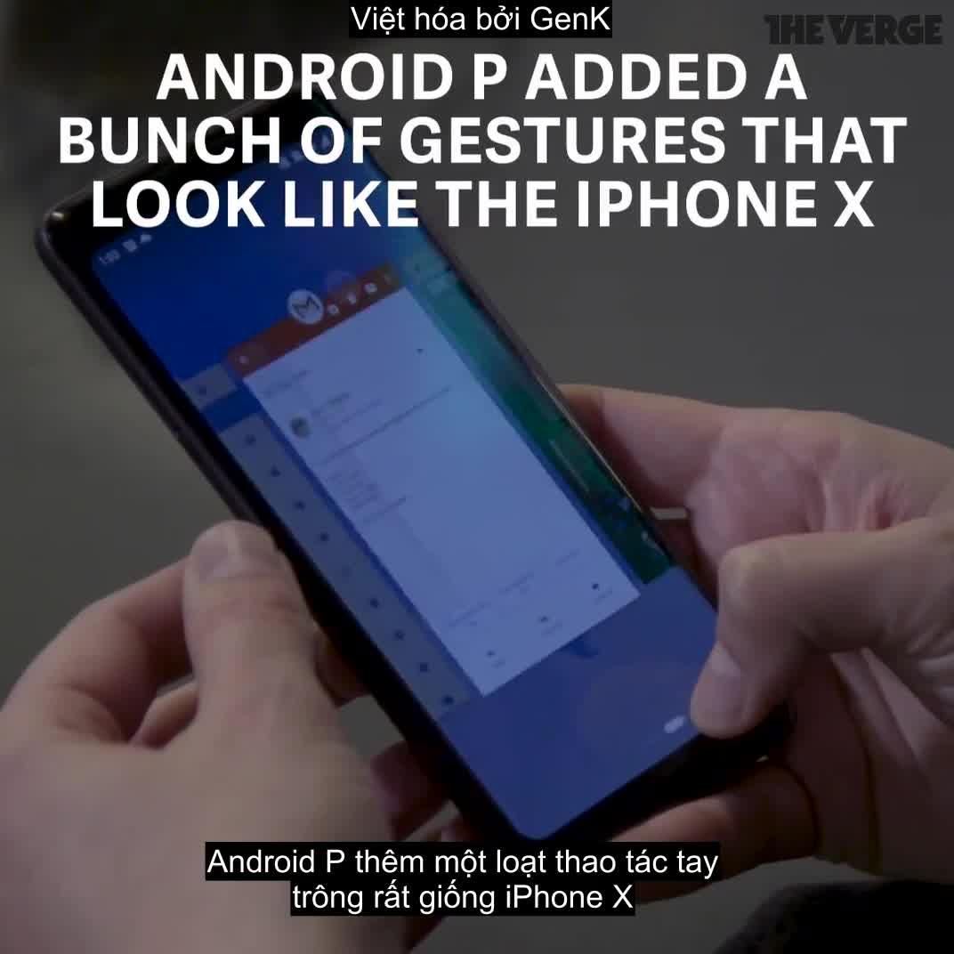 Android P và iOS trên iPhone X khác nhau ra sao?