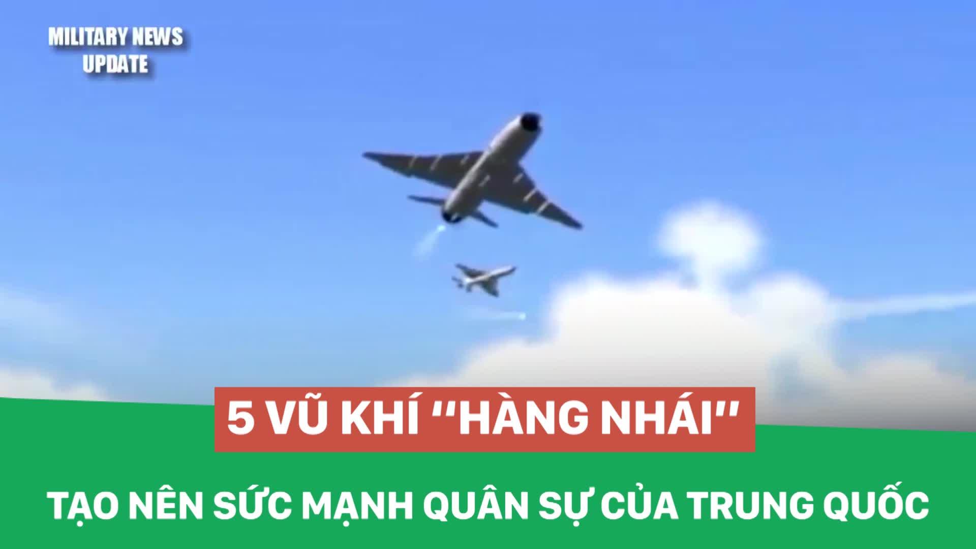 """5 vũ khí """"hàng nhái"""" tạo nên sức mạnh quân sự của Trung Quốc"""