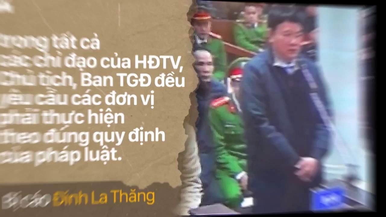 Bị cáo Đinh La Thăng và những câu nói trong 10 ngày xét xử