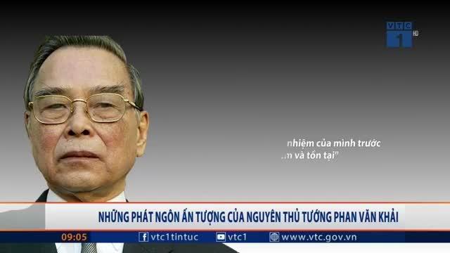 Nguyên Thủ tướng Phan Văn Khải từ trần (Nguồn: VTC1)
