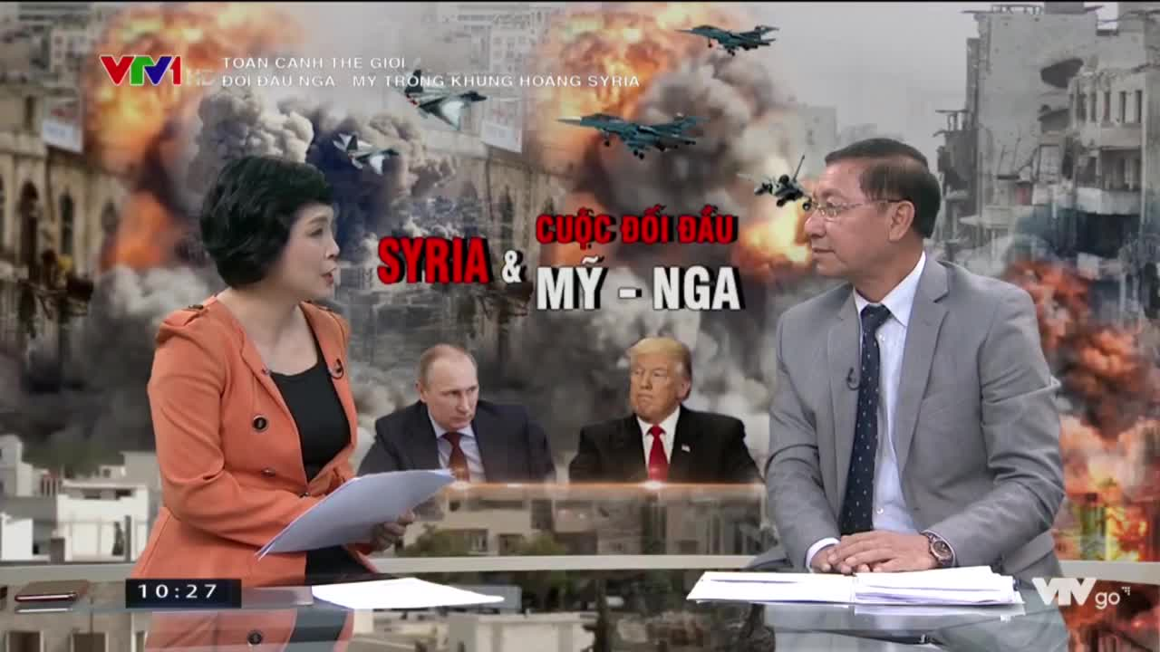 Đại sứ Nguyễn Quang Khai nói về đối đầu Nga - Mỹ trong khủng hoảng Syria
