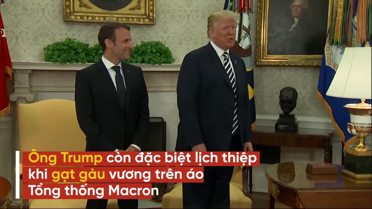 Phản ứng hóa học cực kỳ thú vị giữa Tổng thống Trump và người đồng cấp Pháp