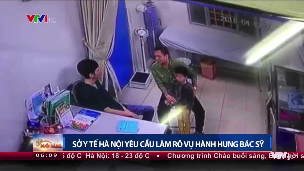Sở y tế Hà Nội yêu cầu làm rõ vụ hành hung bác sĩ