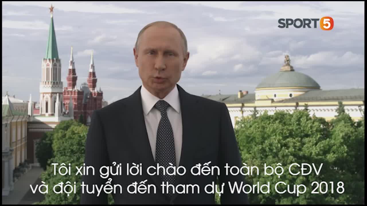 Tổng thống Putin chào mừng mọi người đến với World Cup tại Nga.