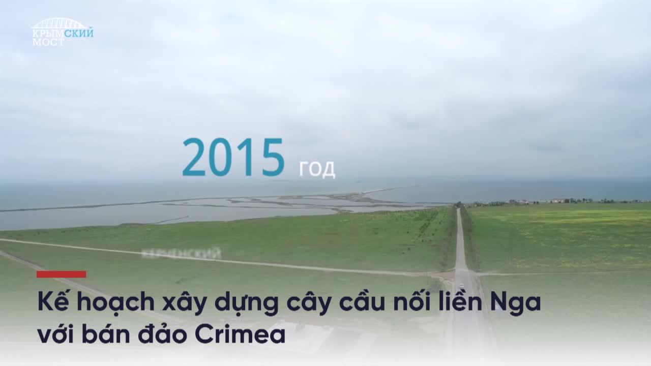 """[TIME-LAPSE] Chiêm ngưỡng 27 tháng xây dựng """"thần tốc"""" cây cầu nối liền Nga - Crimea"""