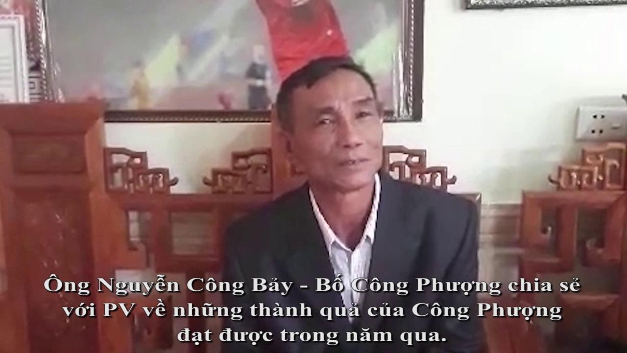 Video bố Nguyễn Công Phượng tâm sự về mong muốn trong năm mới Mậu Tuất.
