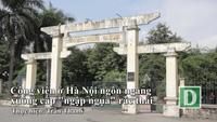 """Công viên ở Hà Nội ngổn ngang, xuống cấp, """"ngập ngụa"""" rác thải"""