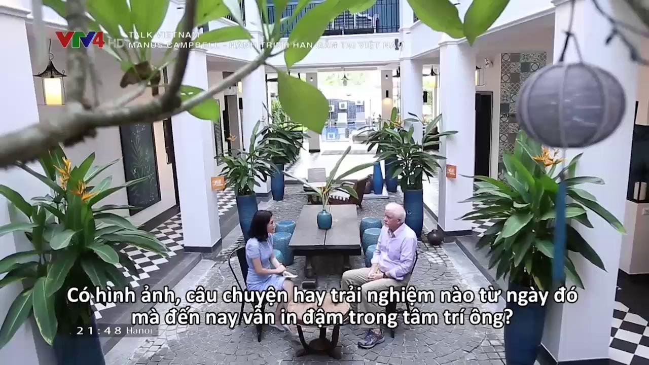 Talk Vietnam: Manus Campbell - Healing journey in Vietnam