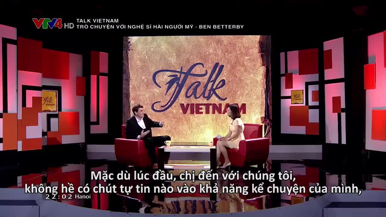 Talk Vietnam: Talk with American comedian Ben Betterby