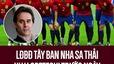LĐBĐ Tây Ban Nha sa thải HLV Lopetegui ngay trước ngày khai mạc World Cup 2018