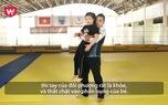 Hướng dẫn võ tự vệ số 2: Cách thoát hiểm cho trẻ khi bị khống chế từ phía sau