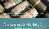 Ấm lòng người Hà Nội gói bánh chưng gửi đồng bào miền Trung