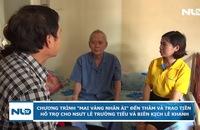 """Chương trình """"Mai vàng nhân ái"""" hỗ trợ NSƯT Lê Trường Tiếu và biên kịch Lê Khanh."""