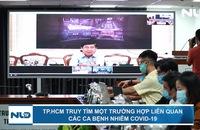 TP HCM truy tìm một trường hợp liên quan các ca bệnh nhiễm Covid-19