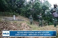 Bộ đội biên phòng Na Mèo với dân: Chốt là nhà – biên giới là quê hương