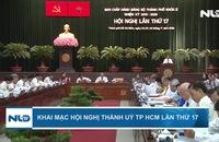 Khai mạc Hội nghị Thành uỷ TP HCM lần thứ 17