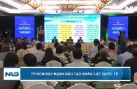 TP HCM đẩy mạnh đào tạo nhân lực quốc tế