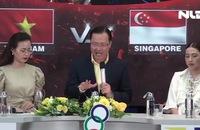 """""""Tranh luận bóng đá Sea Games 30"""" Việt Nam - Singapore: Chinh phục """"sư tử non"""", rinh nhiều giải thưởng"""