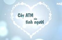 """Ấm lòng với """"ATM thực phẩm miễn phí"""""""