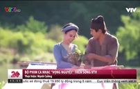 """Bộ phim ca nhạc """"Vọng Nguyệt"""" trên sóng VTV dịp 20/10"""