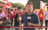 AFF Cup 2018: Không khí trước trận đấu Việt Nam - Malaysia