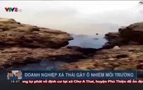 """Phú Yên: Nhà máy đường xả thải ra sông, người dân """"kêu trời"""""""