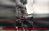 Cháy dữ dội ở chợ Sóc Sơn, Hà Nội